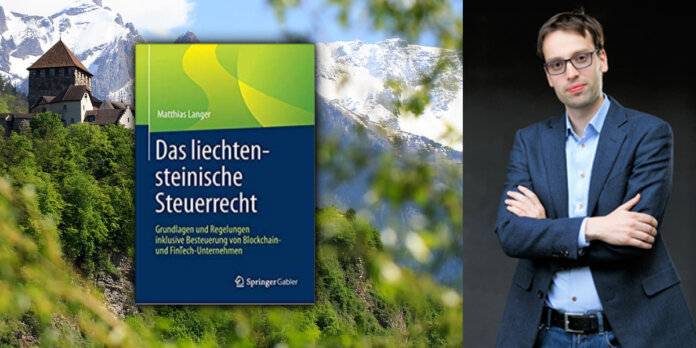 Das liechtensteinische Steuerrecht von Matthias Langer